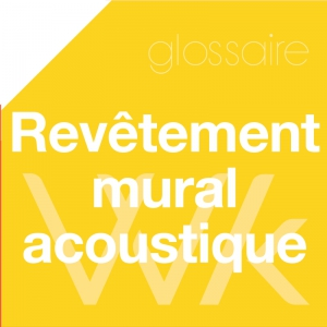 Rev tement mural acoustique site wellko - Revetement mural acoustique absorption ...